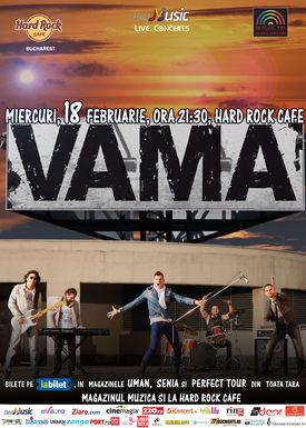 VAMA canta pe 18 februarie la Hard Rock Cafe