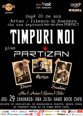 Timpuri Noi + Partizan - dupa 20 de ani impreuna