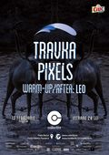 CONCERT TRAVKA | PIXELS | LEO (warm-up & after)