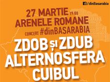 Concert #dinBasarabia - Zdob Si Zdub, Alternosfera si Cuibul, la Bucuresti