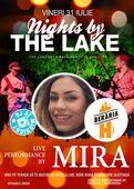 Mira @ Nights by the Lake