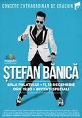 Stefan Banica – Concert extraordinar de Craciun