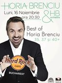 """""""BEST OF"""" HORIA BRENCIU la Hard Rock Cafe, pe 16 noiembrie"""