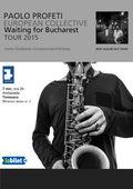 "Paolo Profeti European Collective lansează albumul ""Waiting for Bucharest"""