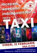 Concert Taxi la Taverna Studioului, Buftea