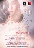 Alexandra Ușurelu și Muse Quartet #PUR la BUZĂU