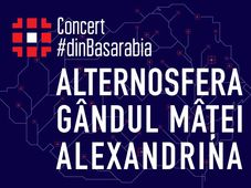 Concert #dinBasarabia - Alternosfera, Gândul Mâței și Alexandrina