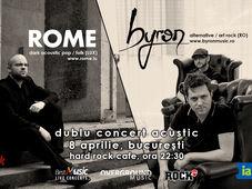 Dublu concert acustic byron și Rome pe 8 aprilie la Hard Rock Café București