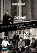 byron cânta alături de ROME (Luxemburg) pe 9 aprilie la Iași în Underground Pub