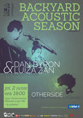 Backyard Acoustic Season: Dan Byron & Luiza Zan – live acoustic duo, invitati Otherside