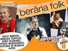 Berăria Folk 2 cu Ducu Bertzi, Mircea Vintilă, Dinu Olăraşu, Ovidiu Mihăilescu, Tatiana şi Marius Ojog
