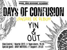 Days of Confusion lansează LP-ul Yin&Out