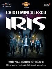 Concert Cristi Minculescu si IRIS