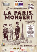 LA PARIS, MONȘER!  Fantezie muzicala cu parfum interbelic