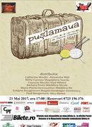 "Teatrul Rosu: ""Puslamaua"""