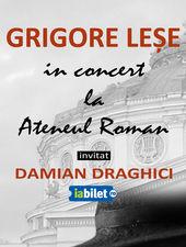 Concert Grigore Lese alaturi de Damian Draghici
