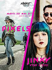 Pixels & Jinxy Von D'Ers / Expirat Halele Carol / 30.05