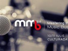 Mastering The Music Business, conferinta dedicata muzicienilor independenti