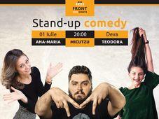 Stand Up Comedy cu Micutzu, Ana Maria si Teodora