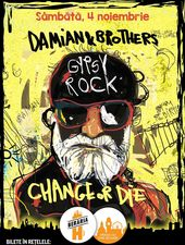 Concert Damian & Brothers Gipsy Rock (Change or Die)