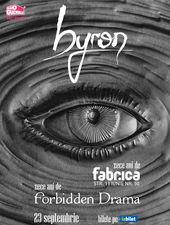 Concert byron - 10 ani de Forbidden Drama