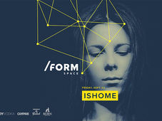 Ishome at /Form Space