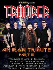 """Metalhead prezinta  """" Trooper - An Iron Tribute – Part III"""""""