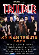 "Metalhead prezinta  "" Trooper - An Iron Tribute – Part III"""
