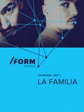 La Familia at /Form Space