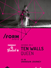 Ten Walls at /Form Space