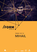 Mihail at /Form Space