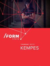Kempes at /Form Space