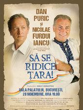 """""""SĂ SE RIDICE ȚARA!""""..."""
