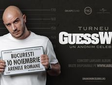 Concert lansare album: Guess Who - Un Anonim Celebru