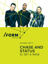 Chase and Status at /FORM SPACE