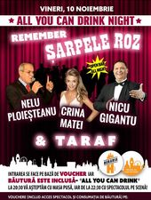 All You Can Drink Night #1: Remember Șarpele Roz