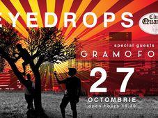 Concert EYEDROPS şi GRAMOFONE