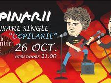 "Concert Tapinarii lanseaza single-ul ""Copilarie"""