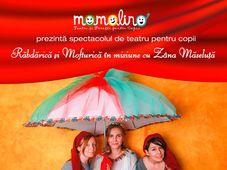 "Momolino Teatru si Povesti pentru copii - ""Zana Maseluta in misiune cu Rabdarica si Mofturica"