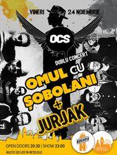 Dublu Concert: OCS - Omul cu Șobolani + Jurjak