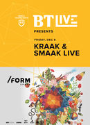 Kraak & Smaak - BT Live at /FORM Space