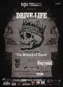 Drive Your Life (album release), UDDU, King Satan, Deathrattle