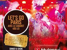 "NYE 2018 & MULANRUJ CABARET & SUPPER CLUB ""Let's go Paris"" avec le Cabaret"