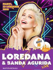 Loredana & Banda Agurida #live la Berăria H
