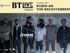 BT Live Presents Robin and The Backstabbers at /FORM Space
