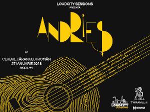 Loudcity Sessions cu ALEXANDRU ANDRIEȘ @Clubul Țăranului Român