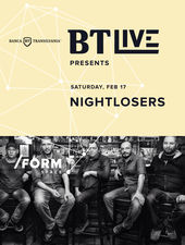 BT Live Presents NIGHTLOSERS at /FORM Space