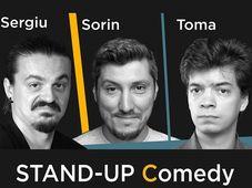 STAND-UP COMEDY cu Sergiu, Sorin si Toma in Club Transilvania Grill Targu Mures
