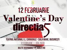 Directia 5 de Valentine's Day