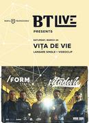 BT Live Presents Vița de Vie at /FORM SPACE